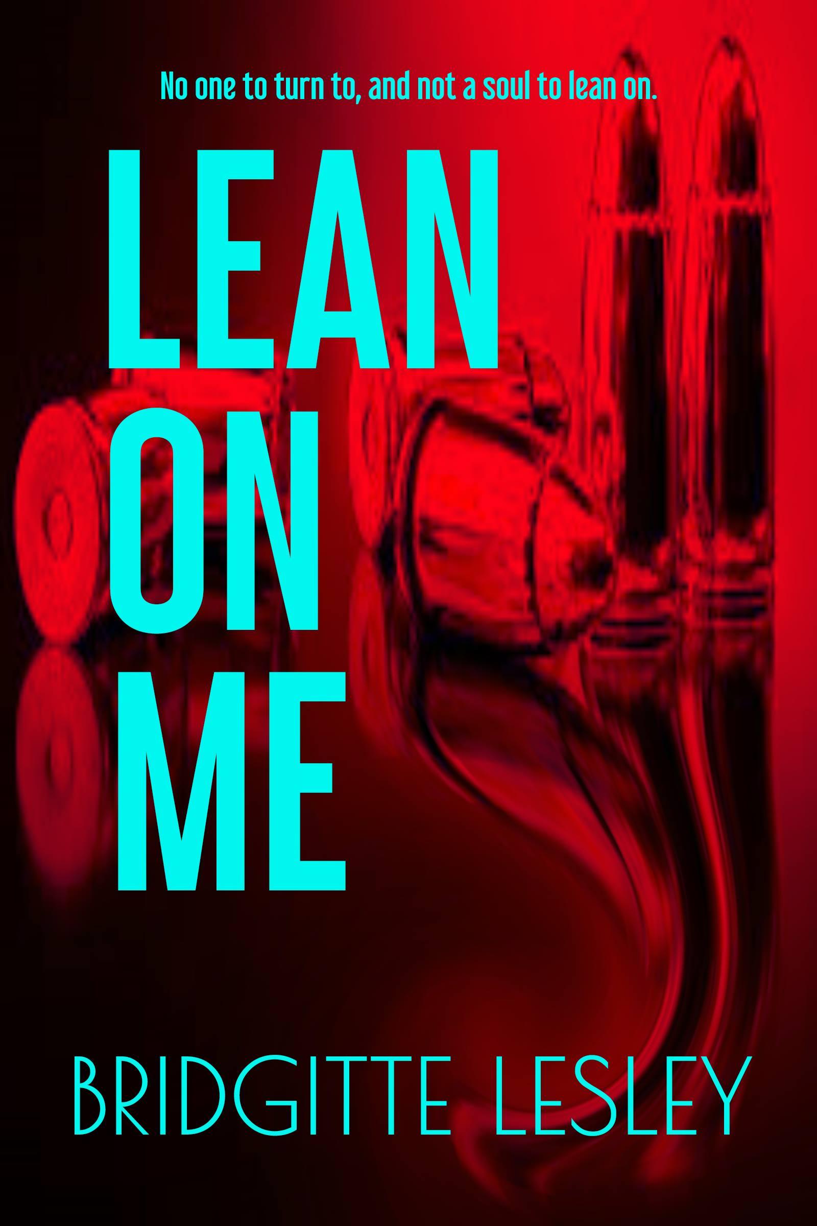 New Lean On Me.jpg