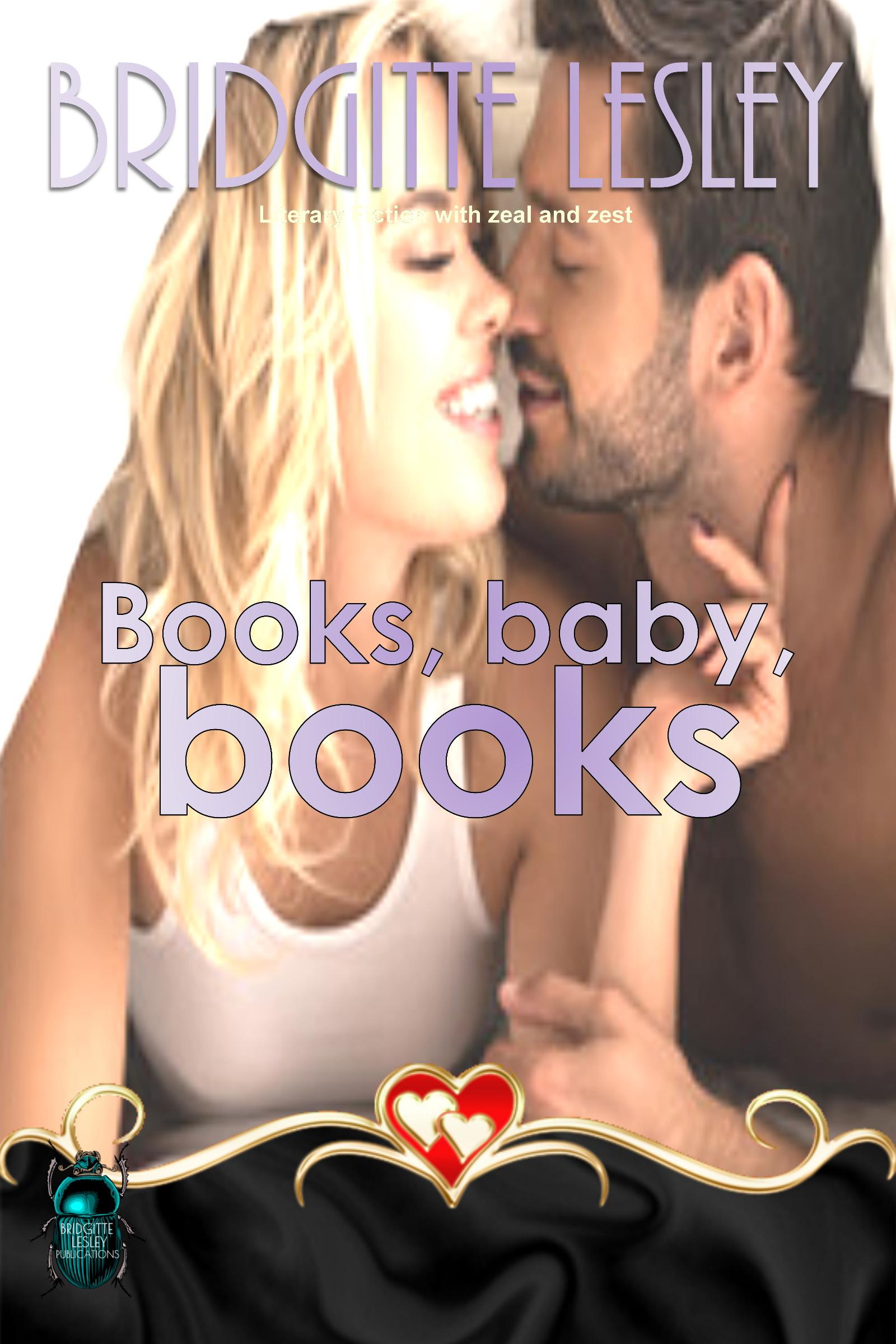 Books, baby, books